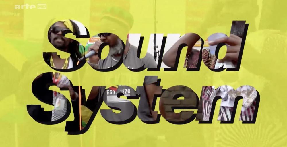 Sound System, eine Dokumentation von arte